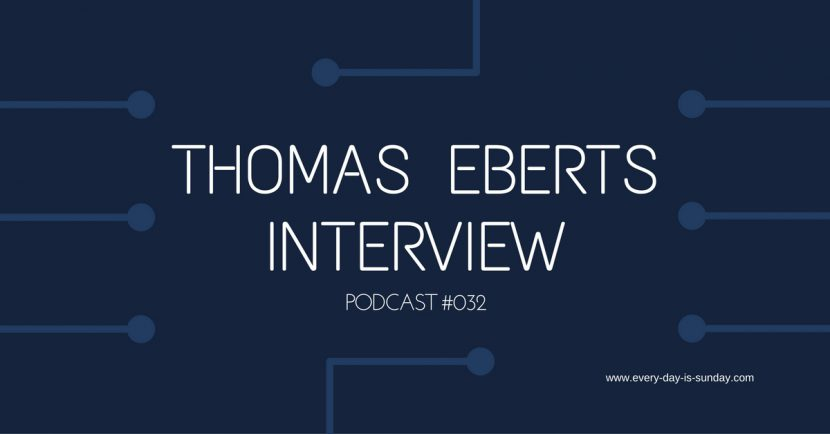 Thomas Eberts Interview